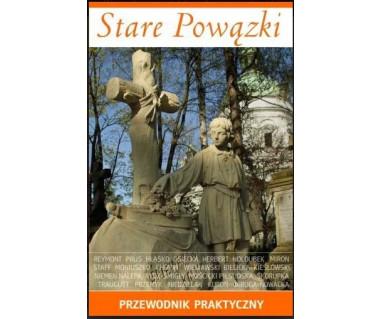 Stare Powązki przewodnik praktyczny