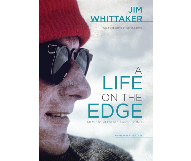 A Life on the Edge - Memoirs of Everest and Beyond