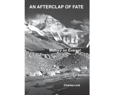An Afterclap of Fate. Mallory on Everest