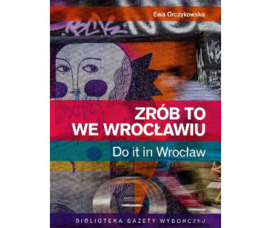 Zrób to we Wrocławiu