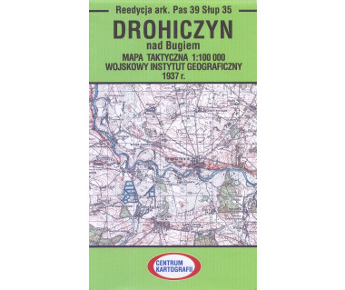 Drohiczyn  mapa takt.ark.Pas 39 Słup 35 reedycja WIG 1937r.