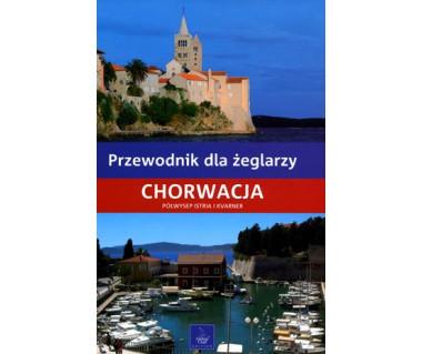 Chorwacja - Półwysep Istria i Kvarner. Przew. dla żeglarzy