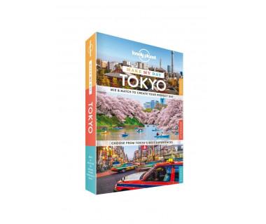Tokyo. Make My Day