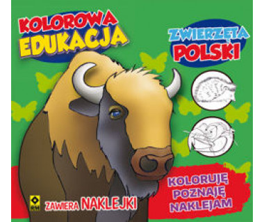 Zwierzęta Polski. Koloruję, poznaję, naklejam