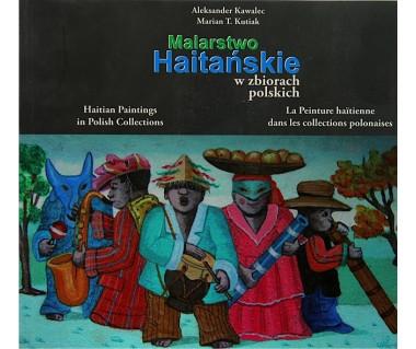 Malarstwo Haitańskie w zbiorach polskich