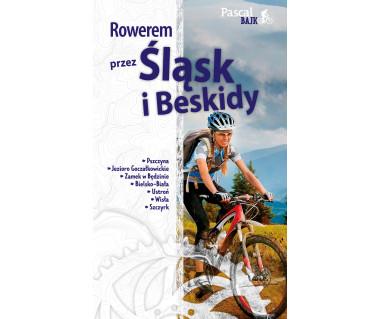 Rowerem przez Śląsk i Beskidy