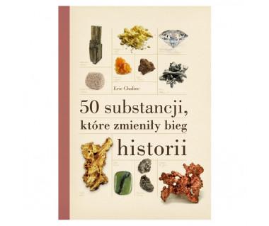 50 substancji, które zmieniły bieg historii