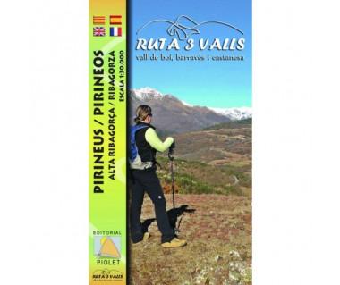 Ruta 3 Valls. Vall de Boi, Barraves, Castanesa. Pirineus, Alta Ribagorza