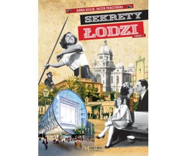 Sekrety Łodzi część 1