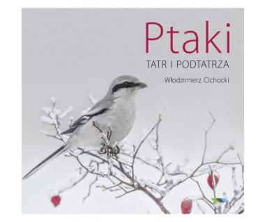 Ptaki Tatr i Podtatrza
