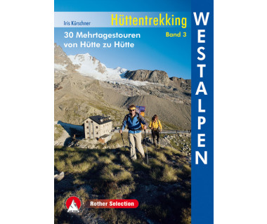 Huttentrekking Westalpen