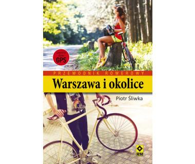 Warszawa i okolice przewodnik rowerowy