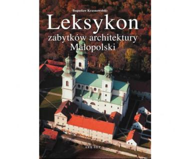 Leksykon zabytków architektury Małopolski