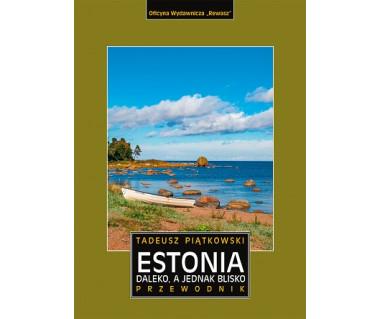 Estonia. Daleko, a jednak blisko