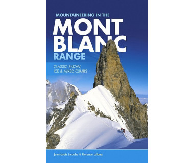 Mountaineering in the Mont Blanc range. Classic snow, ice & mixed climbs