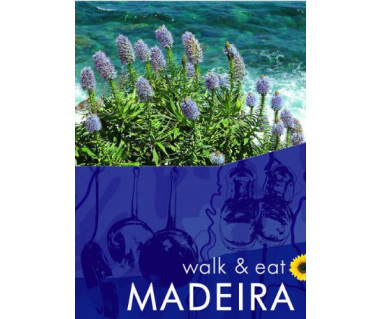 Madeira  walk and eat