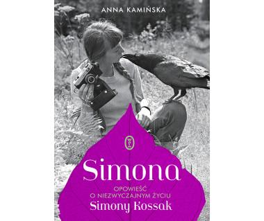 Simona. Opowieść o niezwyczajnym życiu Simony Kossak
