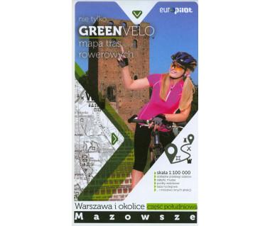 Green Velo mapa rowerowa Warszawa i okolice cz. południowa