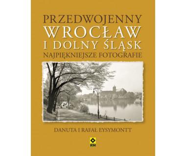 Przedwojenny Wrocław i Dolny Śląsk. Najpiękniejsze fotografie