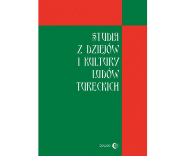 Studia z dziejów i kultury ludów tureckich
