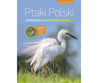 Ptaki Polski. Encyklopedia ilustrowana (+płyta CD z głosami ptaków)