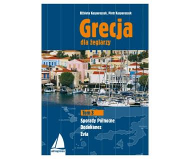 Grecja dla żeglarzy Tom 3. Sporady Północne, Dodekanez, Evia