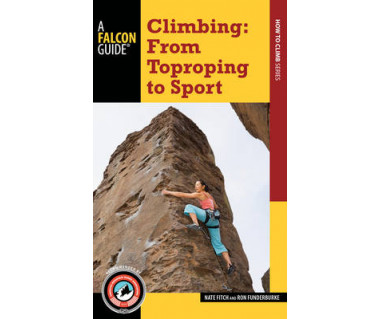 Climbing: From Toproping to Sport