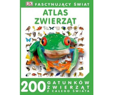 Atlas zwierząt. 200 gatunków zwierząt z całego świata