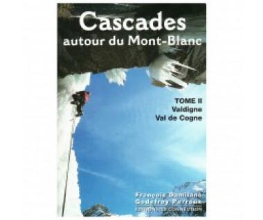 Cascades Autour Du Mont Blanc - Vol 2