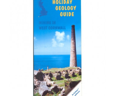 Mining in West Cornwall (Holiday Geology Guide)
