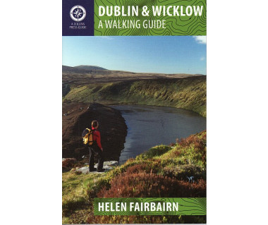 Dublin & Wicklow: A Walking Guide