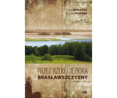 Przez rzeki i jeziora Bracławszczyzny