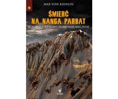 Śmierć na Nanga Parbat. Uczestnicy wyprawy przerywają milczenie
