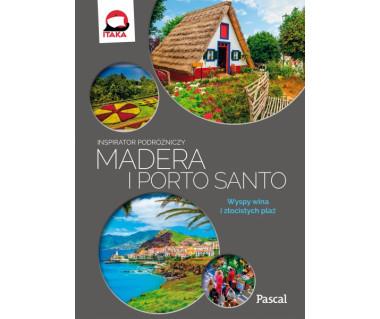 Madera i Porto Santo - inspirator podróżniczy