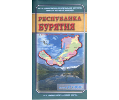 Republika Buriacji mapa administracyjno-drogowa