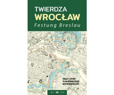 Twierdza Wrocław/ Festung Breslau
