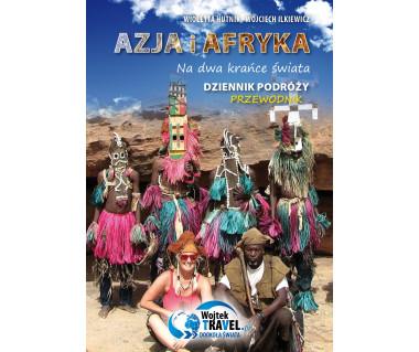 Azja i Afryka. Na dwa krańce świata. Dziennik podróży, przewodnik