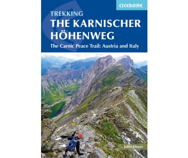 The Karnischer Hohenweg The Carnic Peace Trail: Austria and Italy