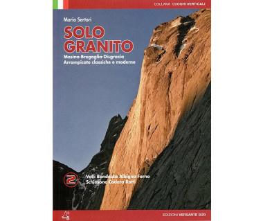 Solo Granito - Vol 2 Climbing in Masino - Bregaglia - Disgrazia