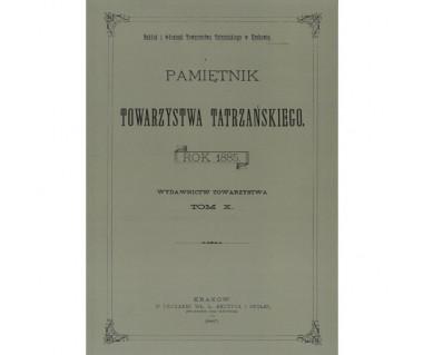 Pamiętnik Towarzystwa Tatrzańskiego t.10 (reprint z 1885)