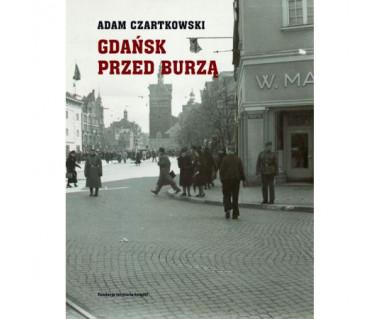 Gdańsk przed burzą Tom 1: Korespondencja 1931-1934