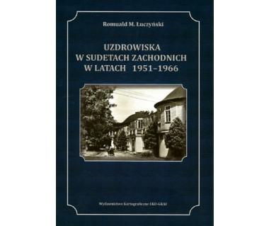 Uzdrowiska w Sudetach Zachodnich w latach 1951-1966