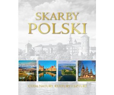 Skarby Polski. Cuda natury, kultury i sztuki