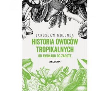 Historia owoców tropikalnych
