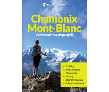 Chamonix - Mont Blanc przewodnik dla aktywnych