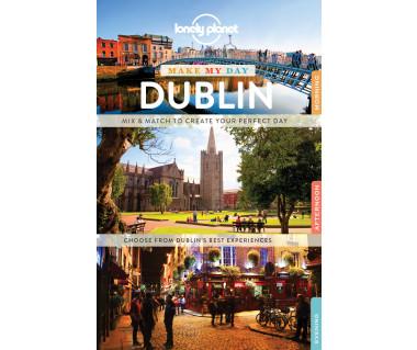 Dublin. Make My Day