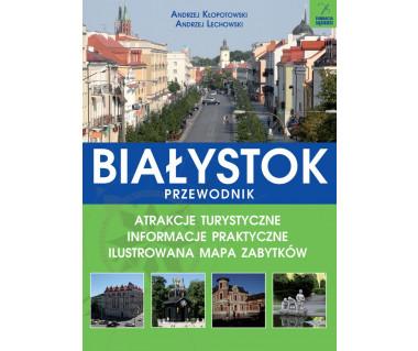 Białystok. Przewodnik