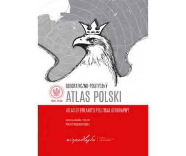 Geograficzno-Polityczny Atlas Polski (Angielsko-Polski)