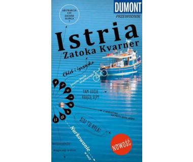 Istria. Zatoka Kvarner (z dużą mapą regionu)