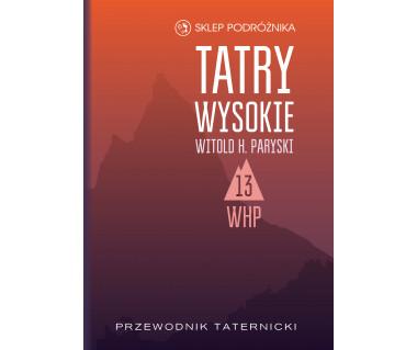 Tatry Wysokie. Przewodnik taternicki t. 13